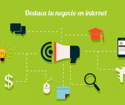 5 Consejos para destacar tu negocio en internet